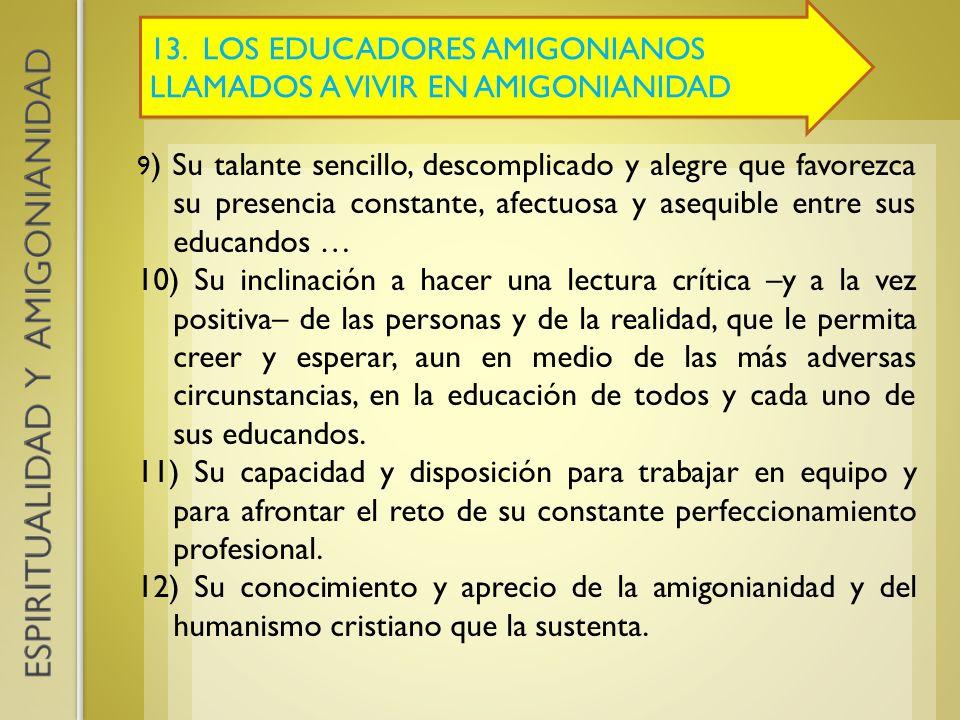 13. LOS EDUCADORES AMIGONIANOS LLAMADOS A VIVIR EN AMIGONIANIDAD