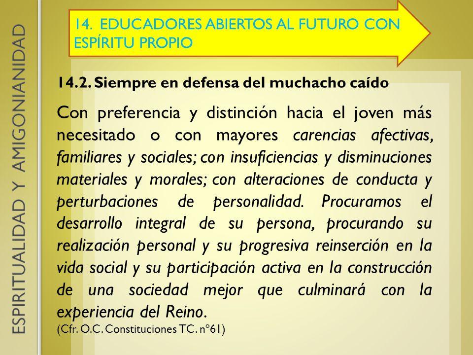 14. EDUCADORES ABIERTOS AL FUTURO CON ESPÍRITU PROPIO