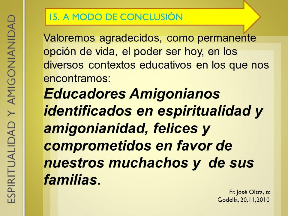15. A MODO DE CONCLUSIÓN
