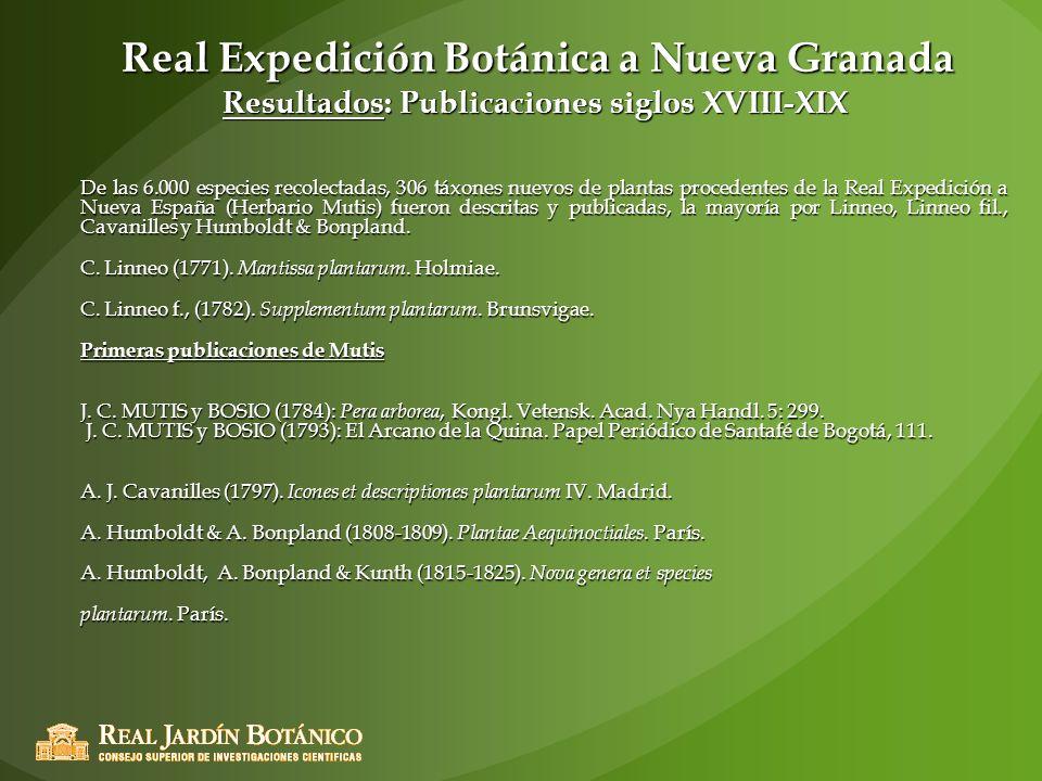 Real Expedición Botánica a Nueva Granada Resultados: Publicaciones siglos XVIII-XIX