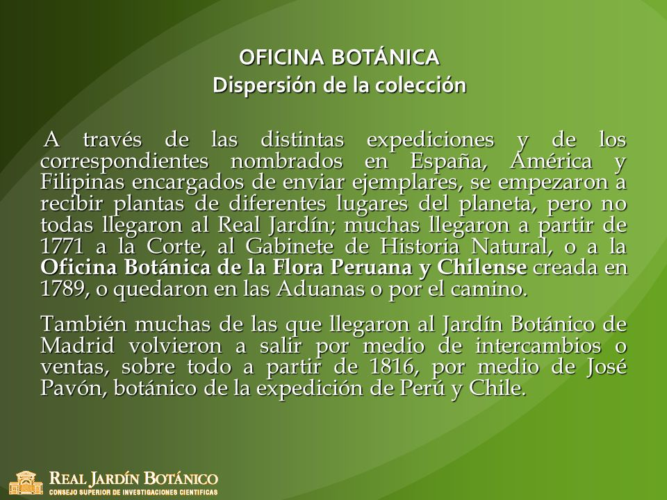OFICINA BOTÁNICA Dispersión de la colección