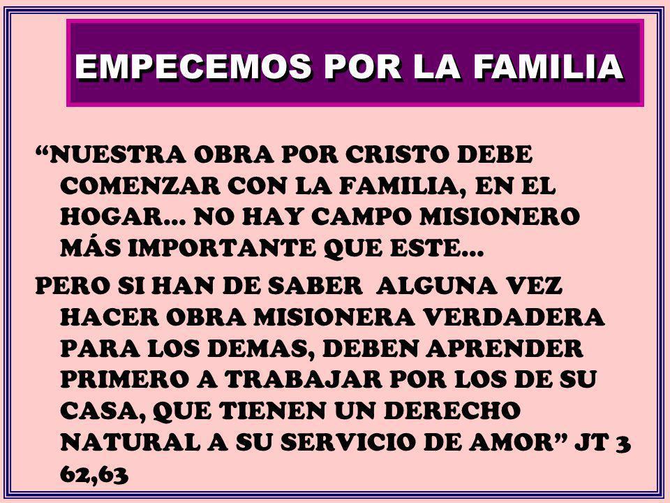 EMPECEMOS POR LA FAMILIA