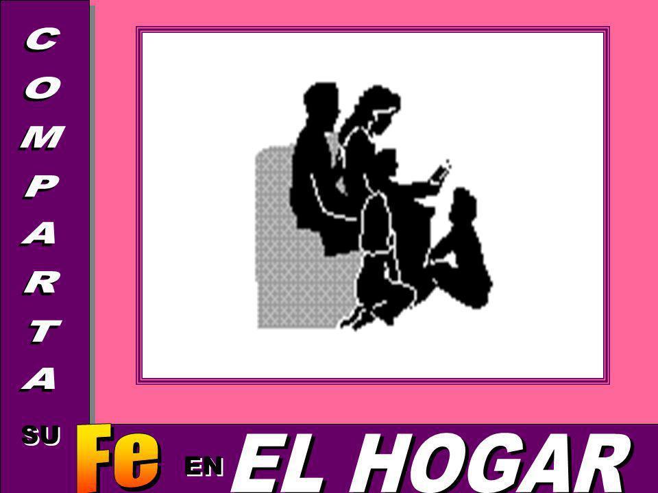 COMPARTA SU EN Fe EL HOGAR