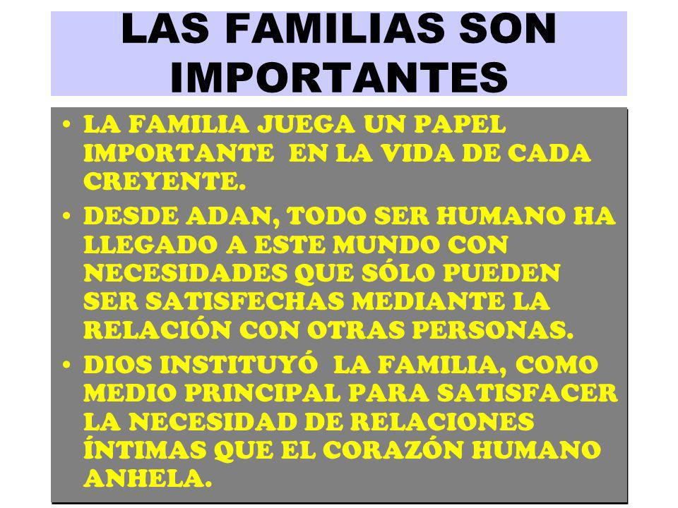LAS FAMILIAS SON IMPORTANTES