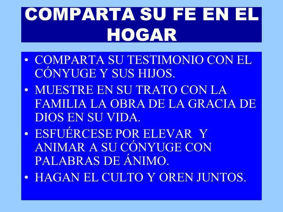 COMPARTA SU FE EN EL HOGAR