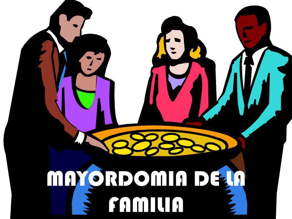 MAYORDOMIA DE LA FAMILIA