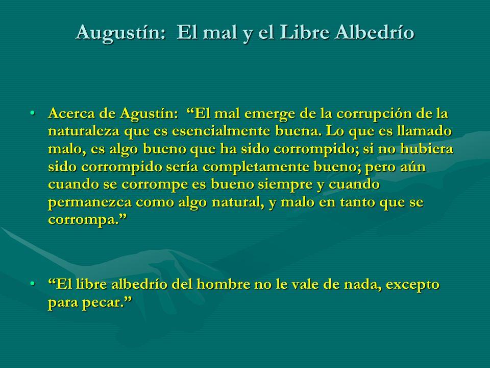 Augustín: El mal y el Libre Albedrío