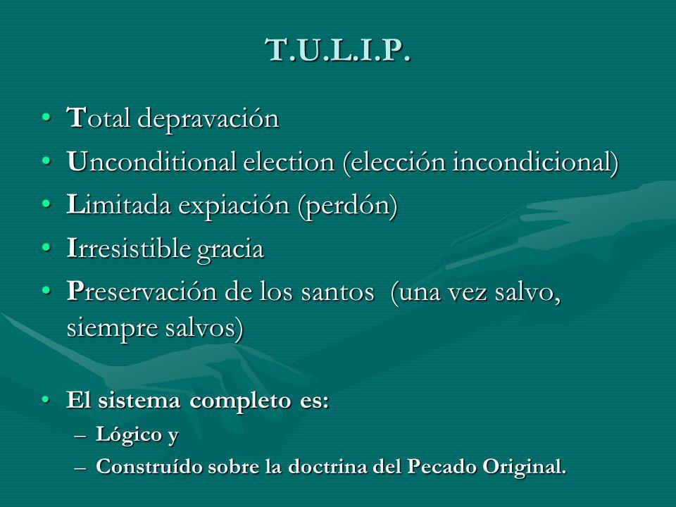 T.U.L.I.P. Total depravación