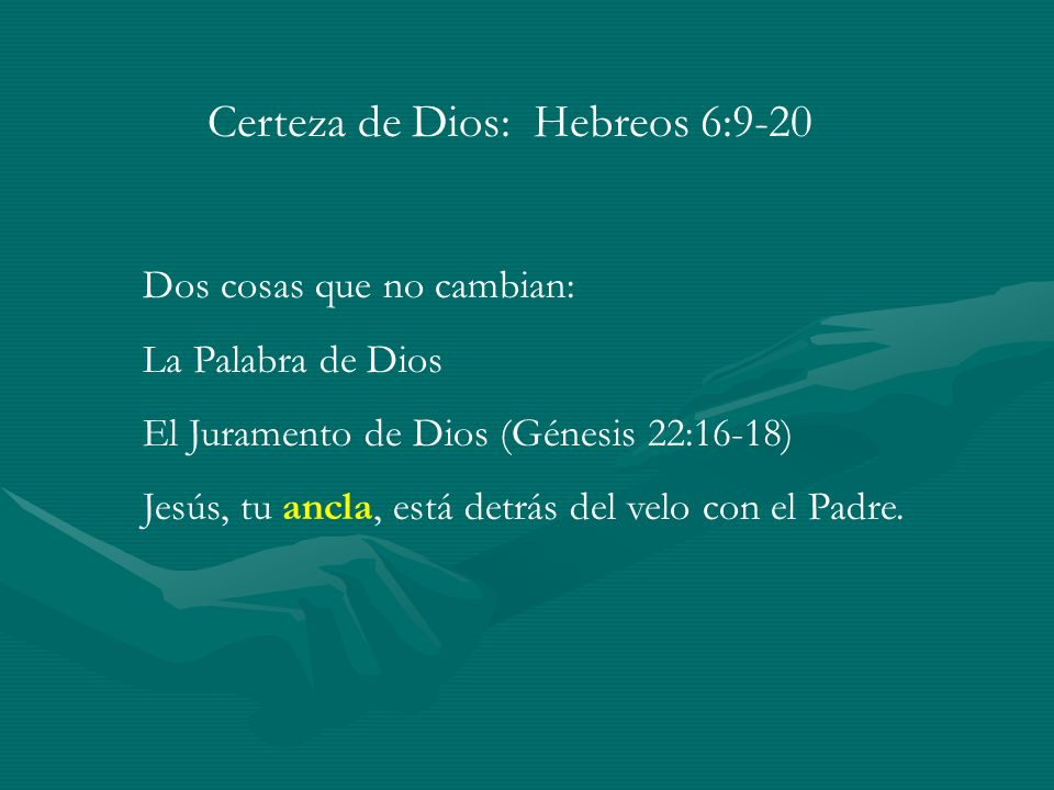 Certeza de Dios: Hebreos 6:9-20