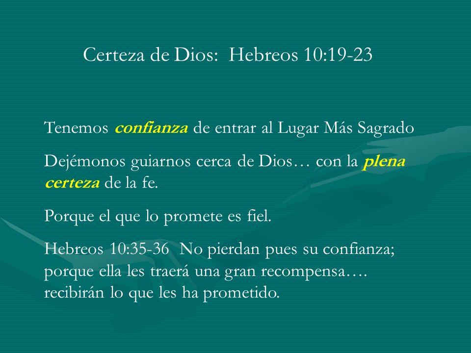 Certeza de Dios: Hebreos 10:19-23