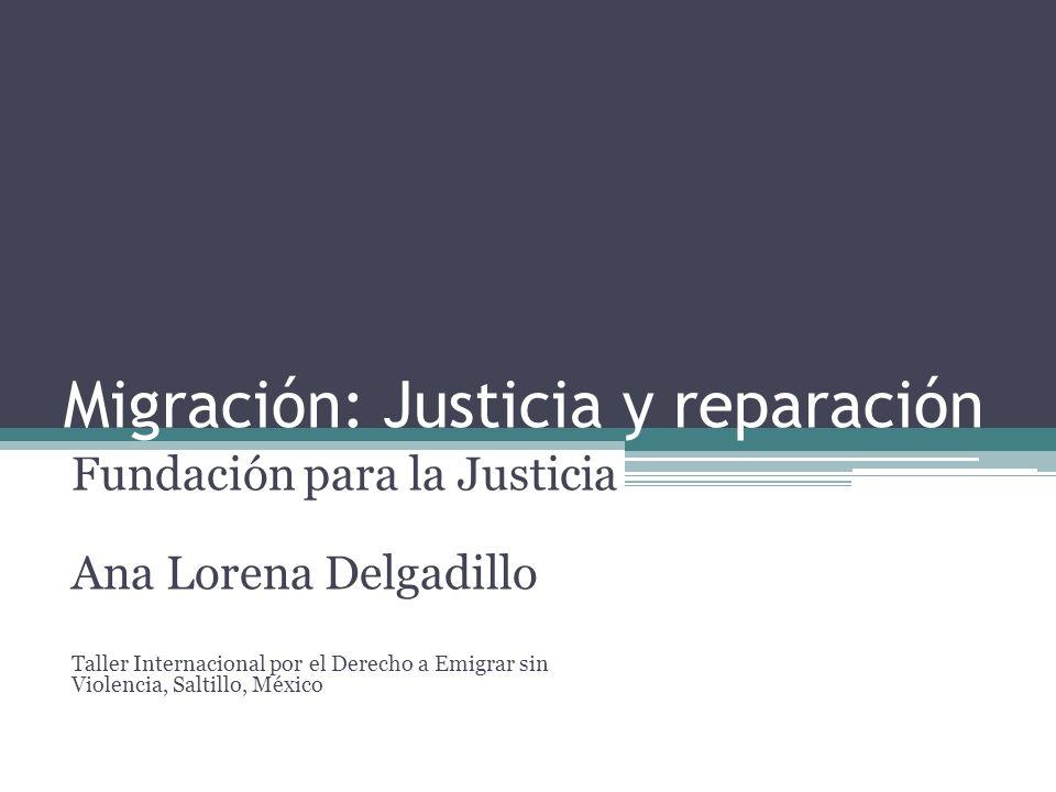 Migración: Justicia y reparación