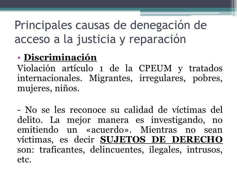 Principales causas de denegación de acceso a la justicia y reparación