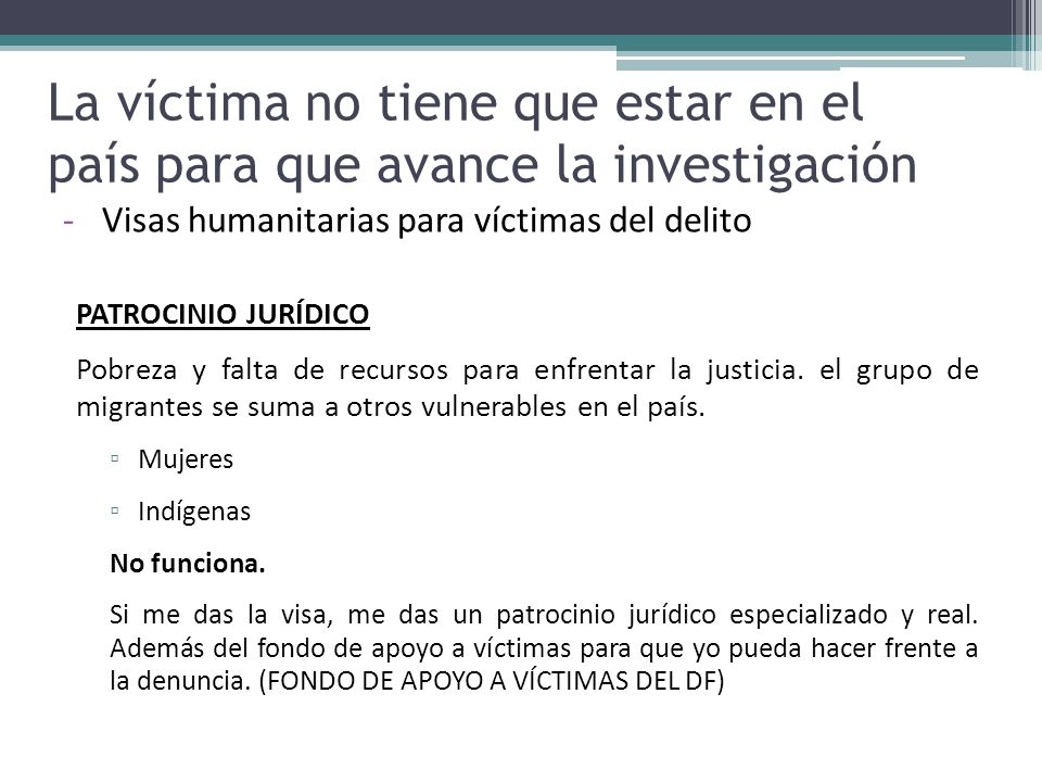 La víctima no tiene que estar en el país para que avance la investigación