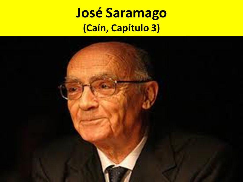 José Saramago (Caín, Capítulo 3)