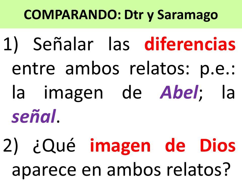COMPARANDO: Dtr y Saramago