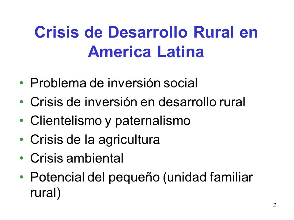 Crisis de Desarrollo Rural en America Latina