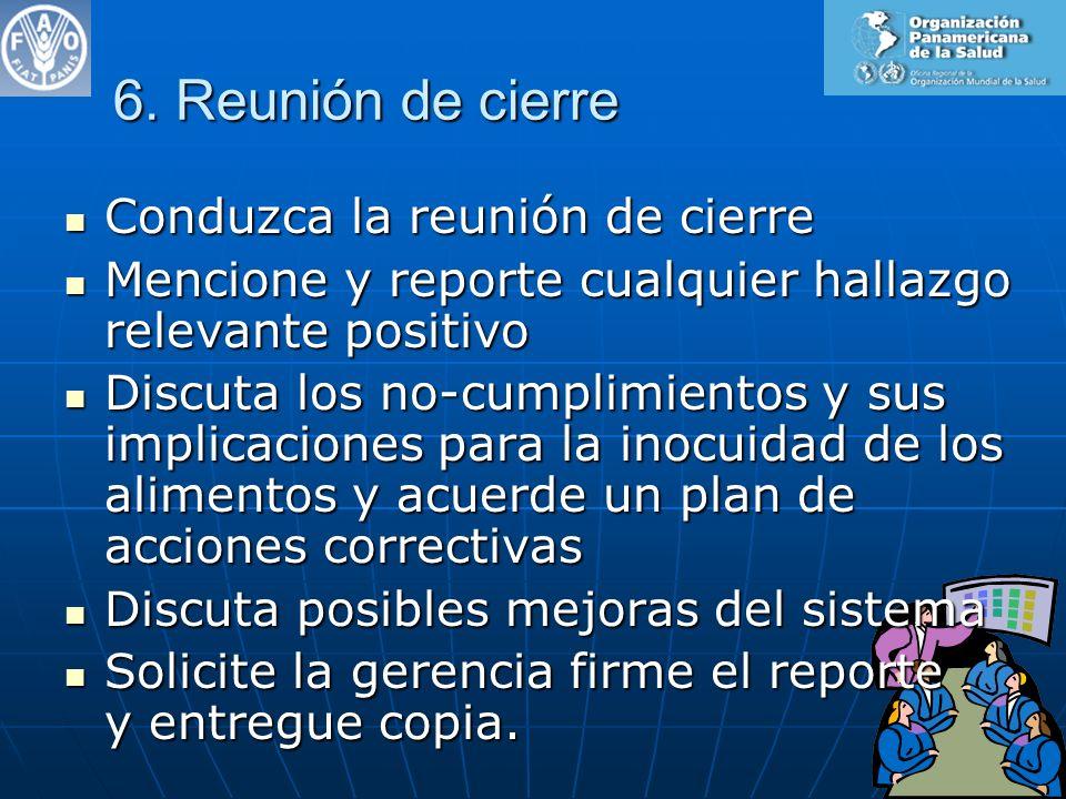 6. Reunión de cierre Conduzca la reunión de cierre