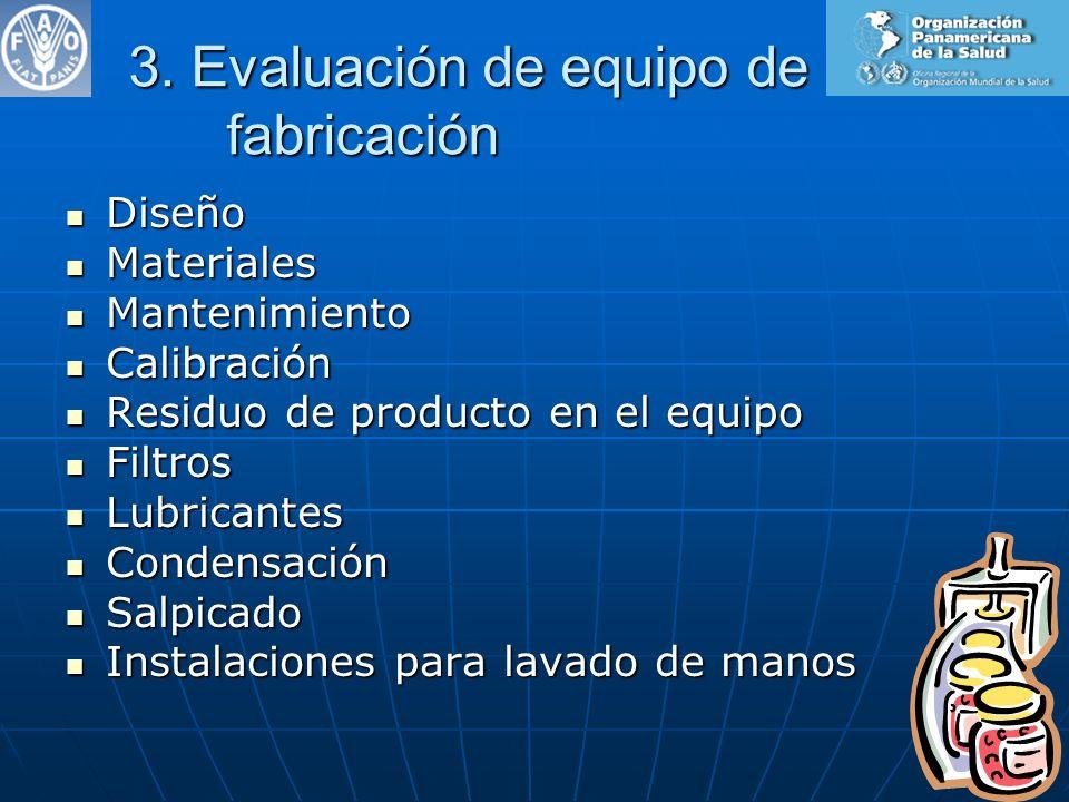 3. Evaluación de equipo de fabricación