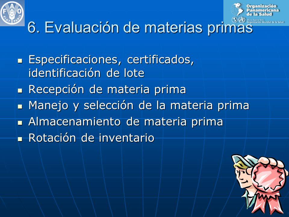 6. Evaluación de materias primas