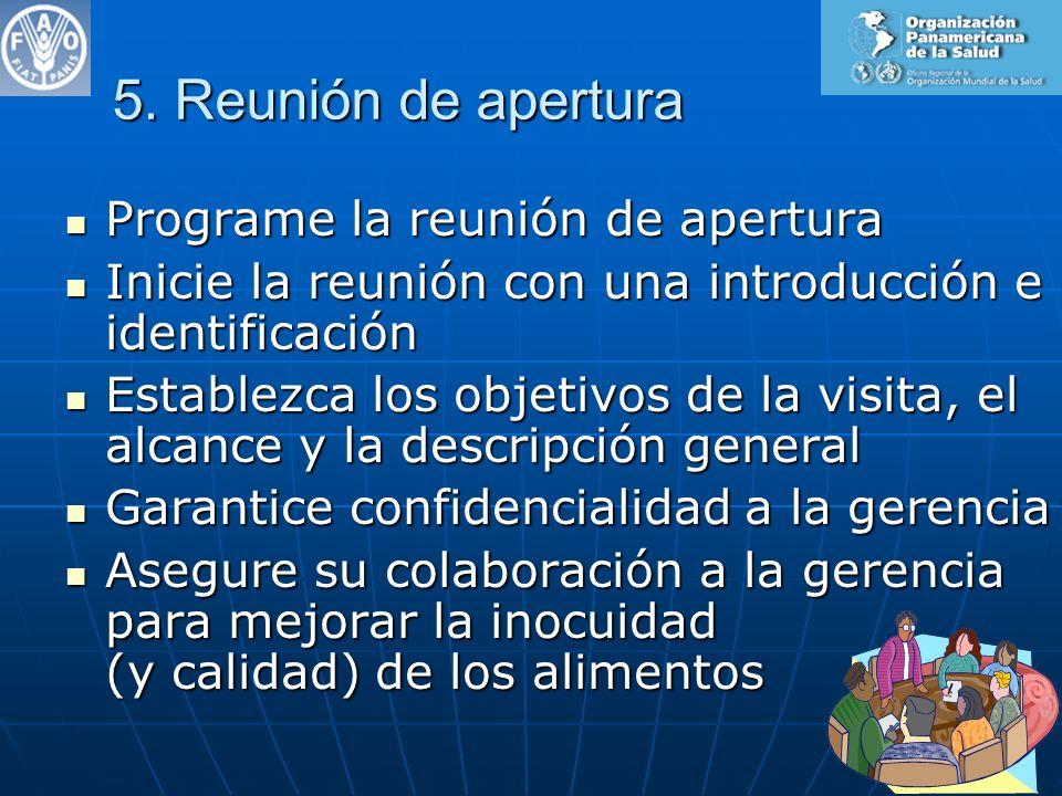 5. Reunión de apertura Programe la reunión de apertura