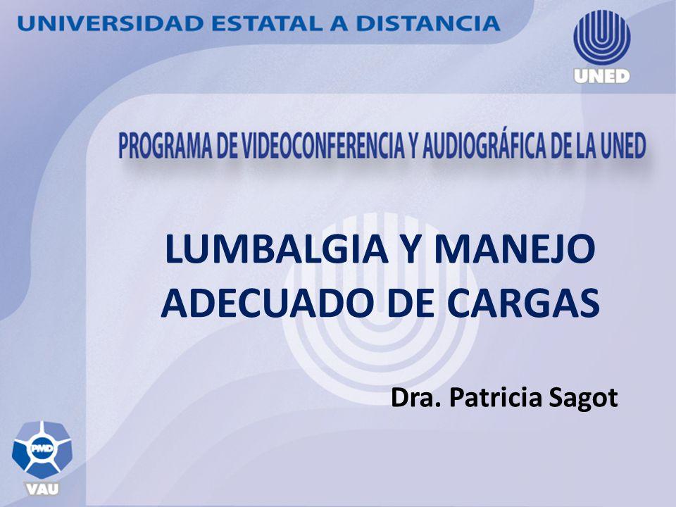 LUMBALGIA Y MANEJO ADECUADO DE CARGAS
