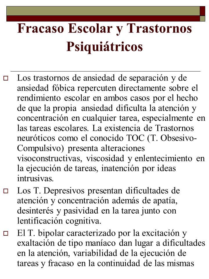 Fracaso Escolar y Trastornos Psiquiátricos