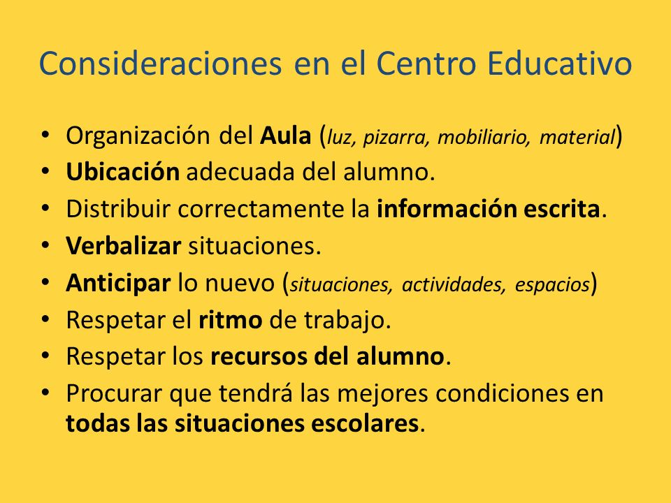 Consideraciones en el Centro Educativo