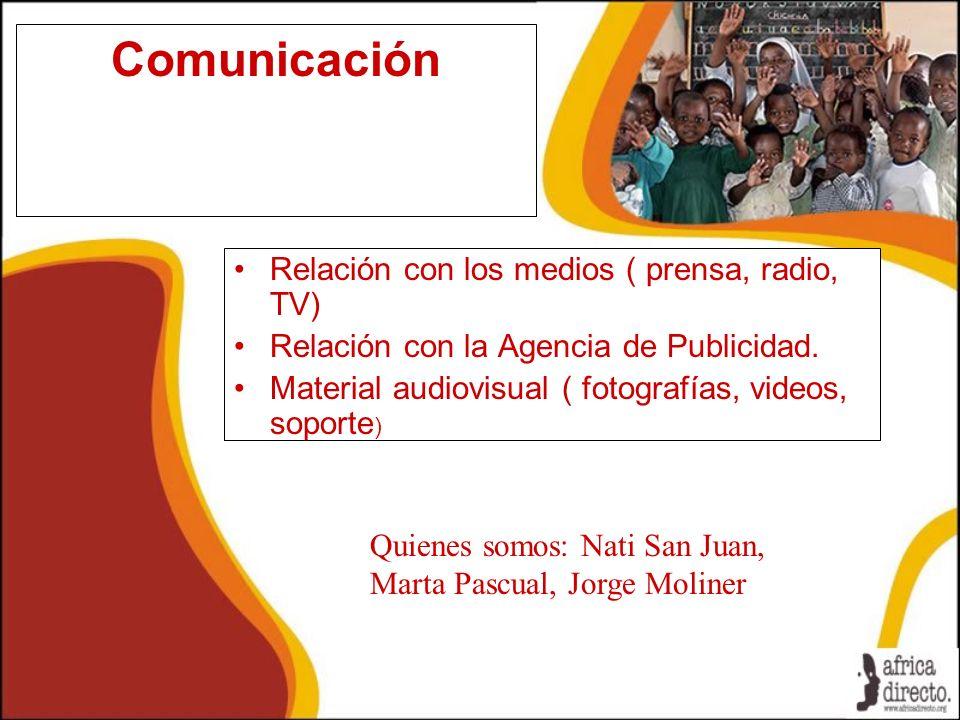 Comunicación Relación con los medios ( prensa, radio, TV)