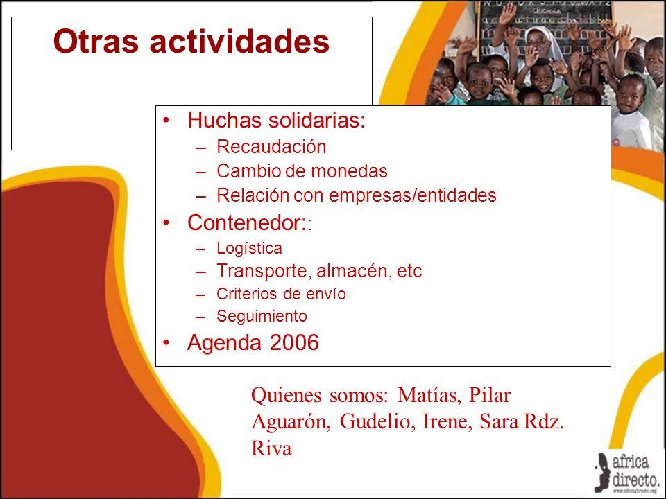Otras actividades Huchas solidarias: Contenedor:: Agenda 2006