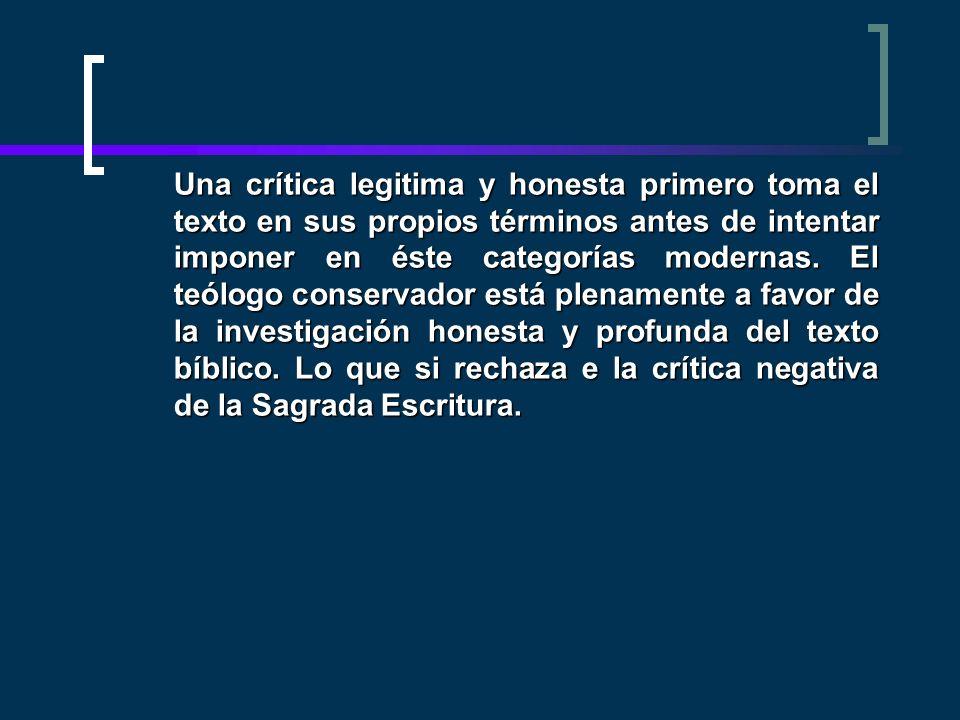 Una crítica legitima y honesta primero toma el texto en sus propios términos antes de intentar imponer en éste categorías modernas.