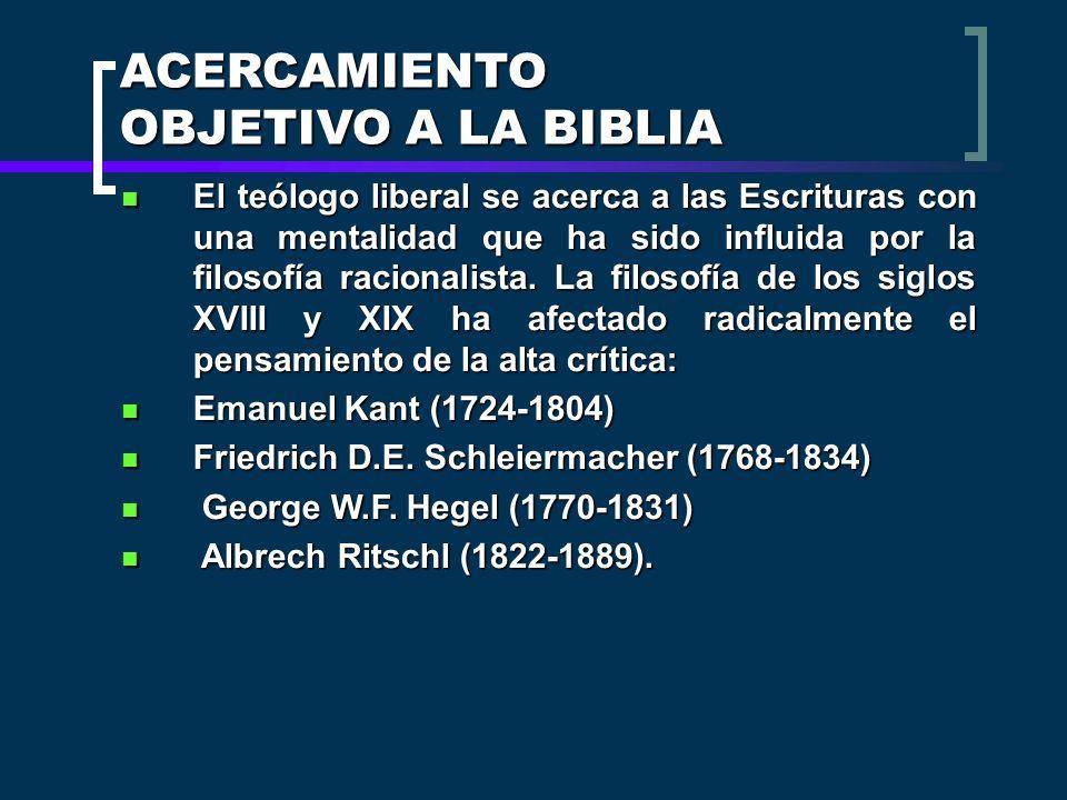 ACERCAMIENTO OBJETIVO A LA BIBLIA