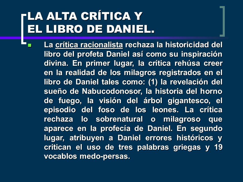 LA ALTA CRÍTICA Y EL LIBRO DE DANIEL.