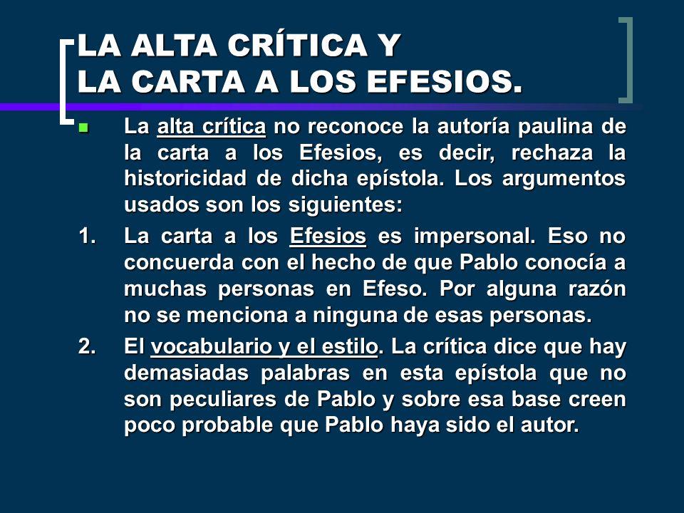 LA ALTA CRÍTICA Y LA CARTA A LOS EFESIOS.