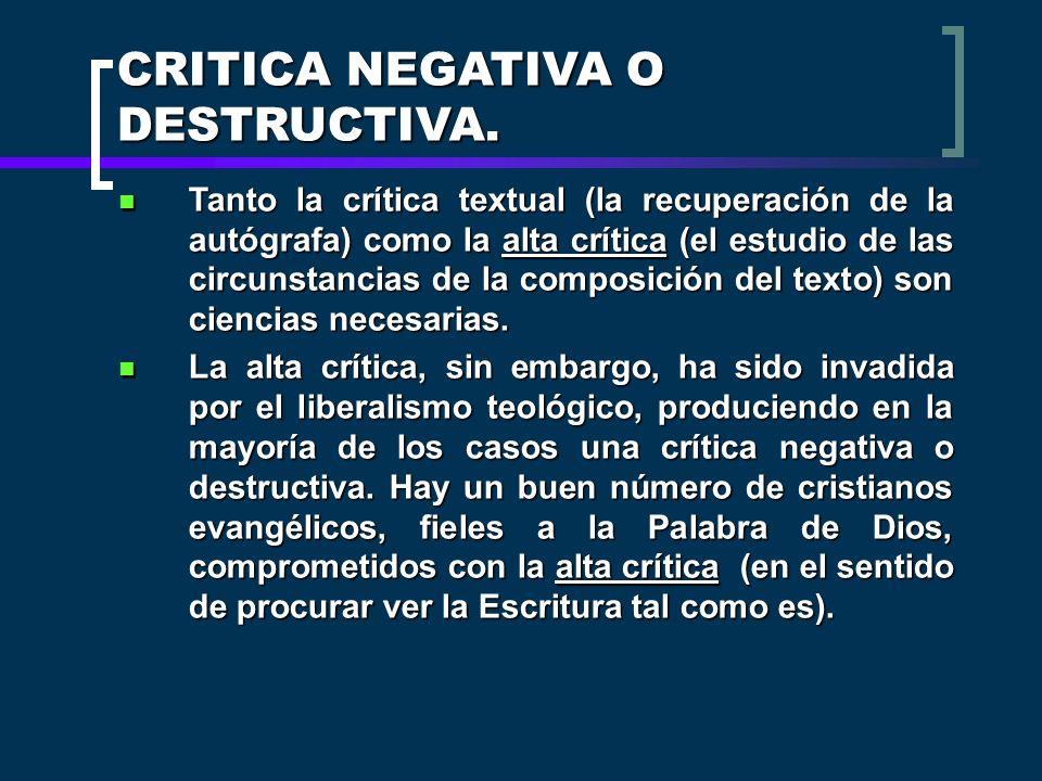CRITICA NEGATIVA O DESTRUCTIVA.