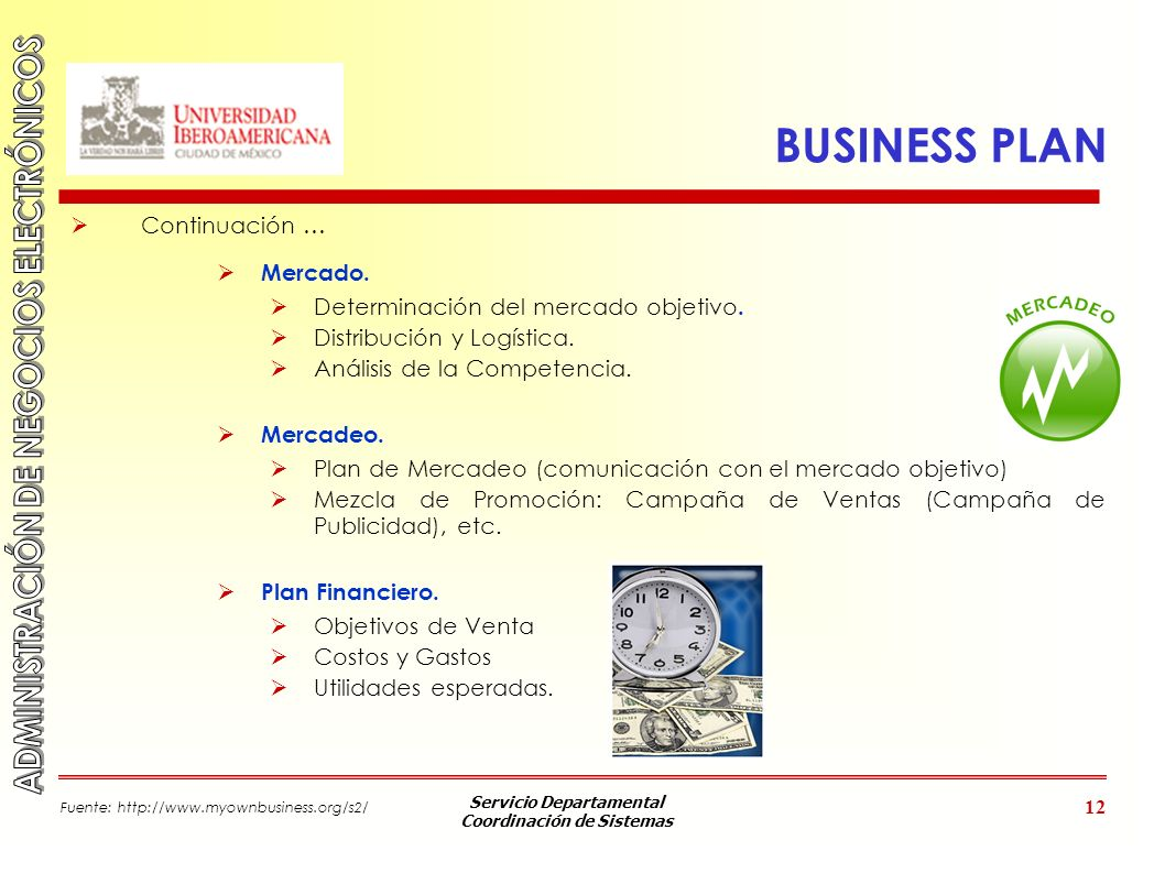 BUSINESS PLAN Continuación … Mercado.