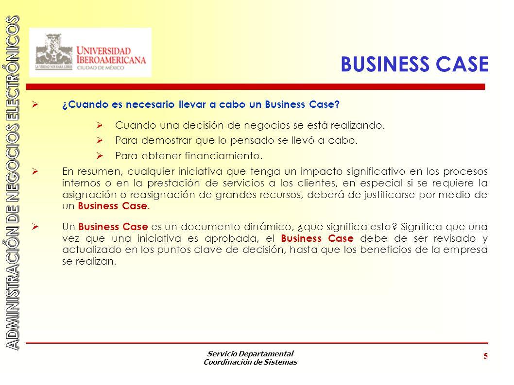 BUSINESS CASE ¿Cuando es necesario llevar a cabo un Business Case