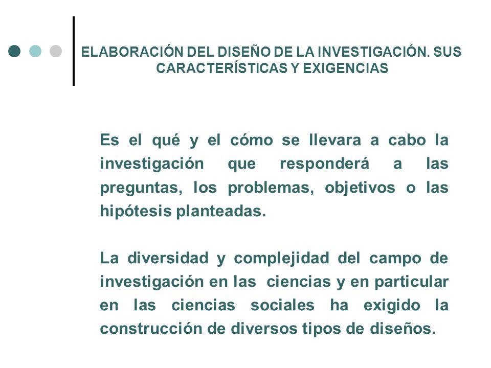 ELABORACIÓN DEL DISEÑO DE LA INVESTIGACIÓN. SUS