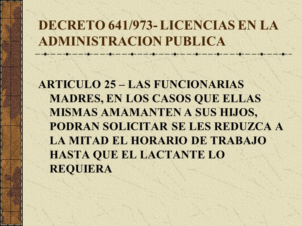 DECRETO 641/973- LICENCIAS EN LA ADMINISTRACION PUBLICA
