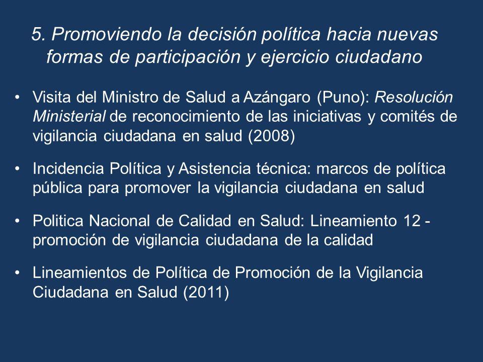 5. Promoviendo la decisión política hacia nuevas formas de participación y ejercicio ciudadano