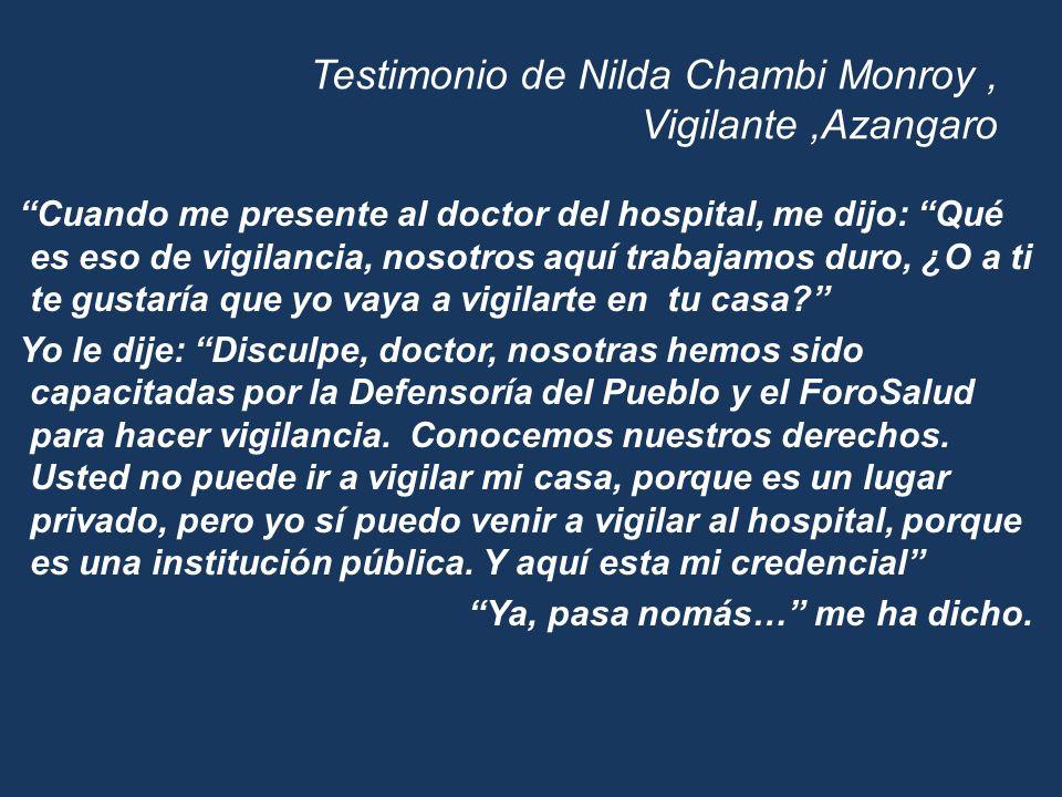 Testimonio de Nilda Chambi Monroy , Vigilante ,Azangaro