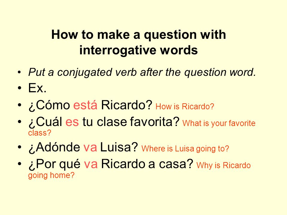 How to make a question with interrogative words