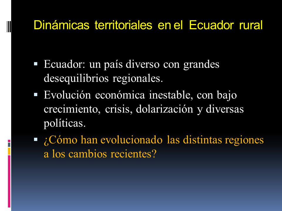 Dinámicas territoriales en el Ecuador rural