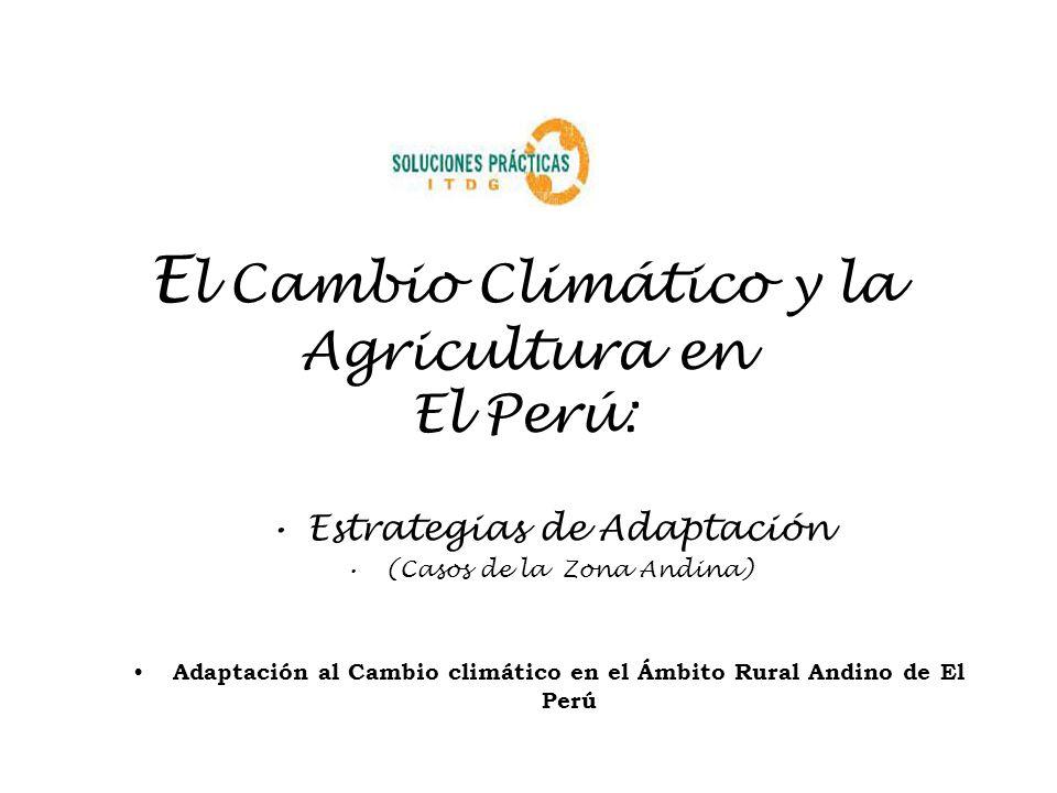 El Cambio Climático y la Agricultura en El Perú: