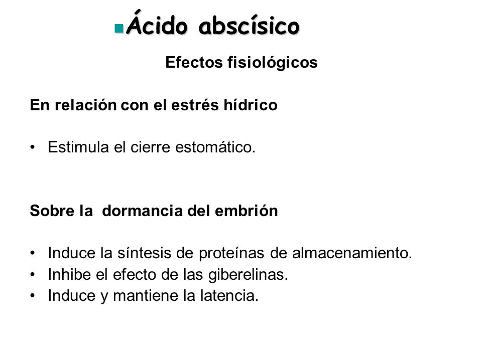 Ácido abscísico Efectos fisiológicos En relación con el estrés hídrico