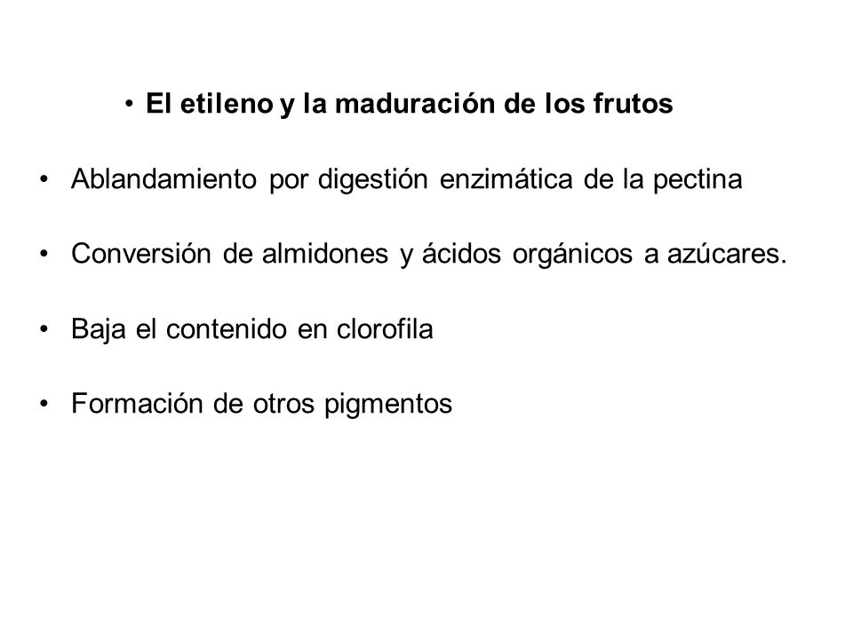 El etileno y la maduración de los frutos