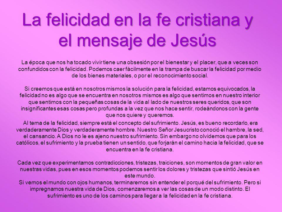 La felicidad en la fe cristiana y el mensaje de Jesús