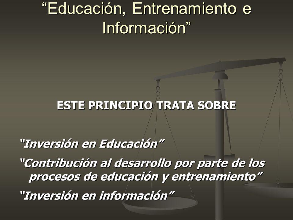 Educación, Entrenamiento e Información