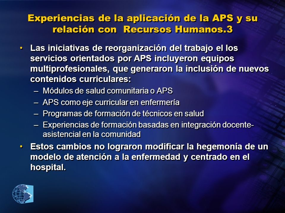 Experiencias de la aplicación de la APS y su relación con Recursos Humanos.3