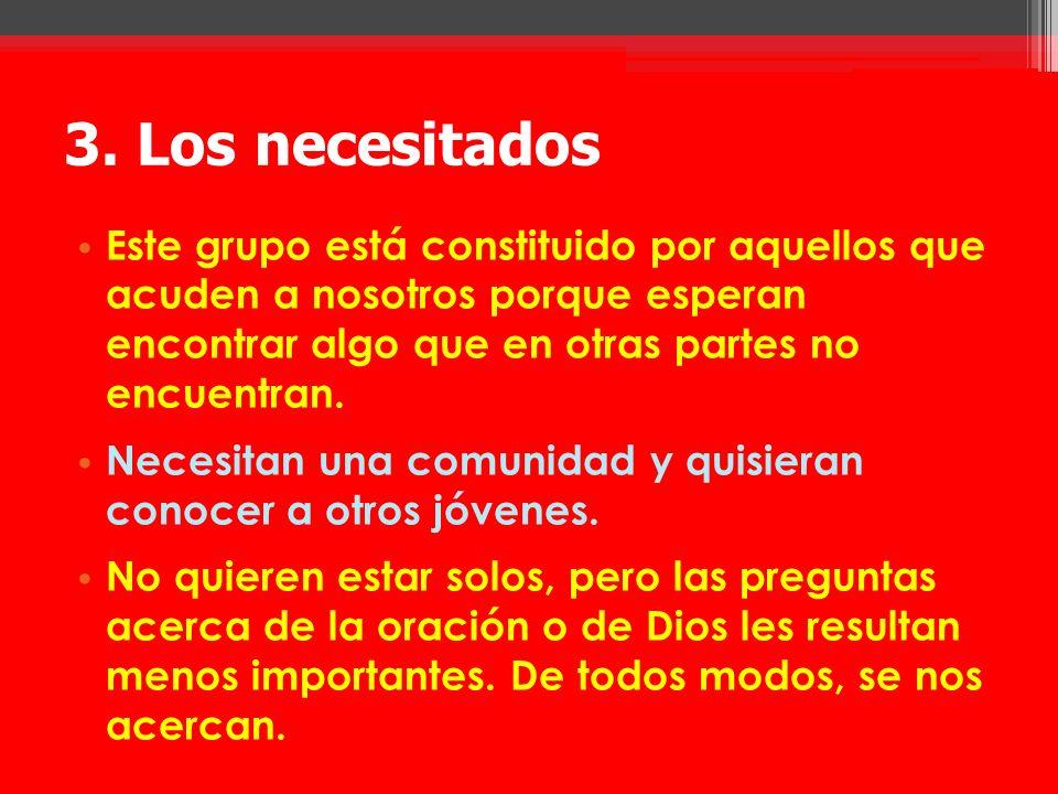 3. Los necesitados