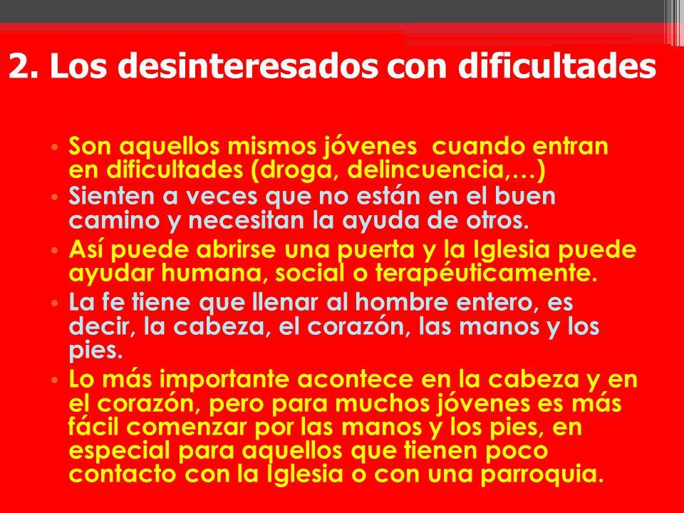 2. Los desinteresados con dificultades